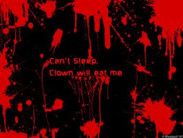 Cant sleep, Clowns will eat me by IIParadigmII