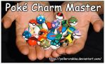 Poke Charm Master by YellerCrakka