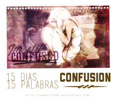 [RETO-Palabra 2] CONFUSION by Dannet2096