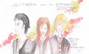 A Slytherin meets the others. by ChoquerBaby