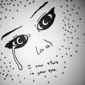 I Saw Stars In Your Eyes by coloredtoxins