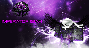Imperator Isiah  By Imperialvalrath by LegitRekz