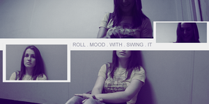 ROLL.MOOD.WITH.SWING.IT by palmereap