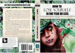 How to Lose Yourself by AriadneInLove