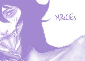 MiRaClEs by KandT
