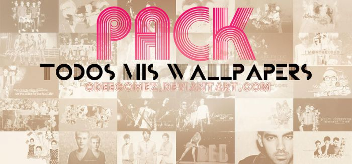 +PACK WALLPAPERS by OdeeGomez