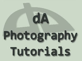 dA Photography Tutorials List by SleepingDeadGirl