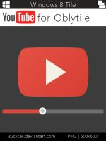 Youtube for Oblytile (W8 Tile #1) by SucXceS