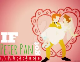 If Peter Pan got MARRIED by MIKEYCPARISII