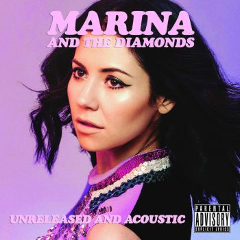 Marina and The Diamonds - Unreleased and Acoustic  by WhenWeKisstheSky