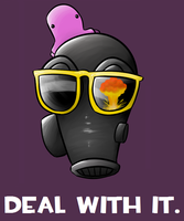 DEAL WITH IT. by DingoTK