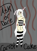 Ask and Dare - Carrot Cake (OPEN ALWAYS) by TorturousDreams