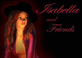 Isabella and Friends by Voremantic
