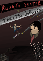Kung-fu Skater vs The 3. Reich by JacketRockArt