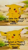 Push it over there Pikachu by Shadowstar2292