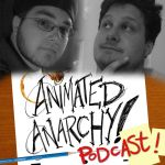 Animated Anarchy is back!... in Pod Form by AndrewDickman