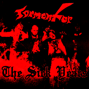 Tormentor - The Sick Years fan cover by Nihlack