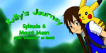 Kelly's Journey - Episode 6 by TrainerKelly
