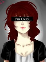 I'm [NOT] okay... by RuiHiroki