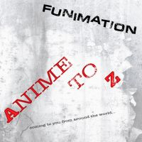 FUNimation - Anime To Z - single by The-H-Person