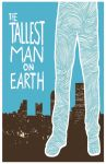 The Tallest Man on Earth poster by Youngleaseposters