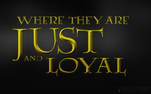 Where They Are Just and Loyal by Inspirement