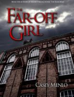 The Far-Off Girl, Chapter 3 by AzraelleWormser
