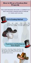 How to Wear a Cowboy Hat Properly by shakiamen26