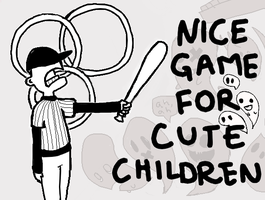 Nice Game for Cute Children by vliu