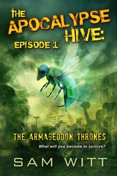 The Apocalypse Hive by LHarper