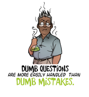 Dumb Questions... by Katmomma