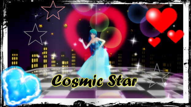 MMD TDA And More Special gift:Cosmic Star by AmaneHatsura