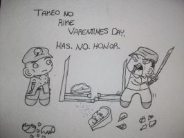 Valentines Day Has No Honor by Bobbledor