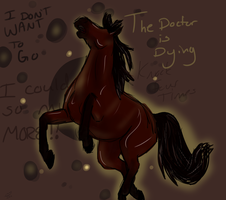 The Doctor Is Dying by Redfeathyrs