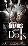 Guns and  Dolls by MsKendra