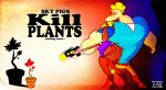 Sky Pigs KILL PLANTS copy by Cameron-Ohara