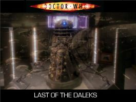 Doctor Who - Last of the Daleks by DoctorWhoOne