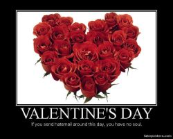 Valentine's day demotivational poster by GuardianBlackthorn