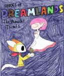 Heroes of Dreamlands - The Amulet Trials by Dragonus-Prime