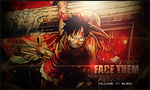We can FACE THEM together collab Felixere ft Blade by Aura-Blade4