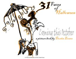 31 Faces of Halloween preview by DustinEvans