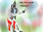 Who you callin Pinhead by nyan-ooze