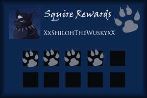XxShilohTheWuskyxX Squire Rewards Card by SapphireSquire