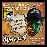 Sex and Monsters - San Diego Comic Con 2015 Party! by SexandMonsters