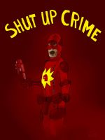 Shut Up Crime by Facipoly
