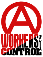 Workers' Control by OmicronPhi