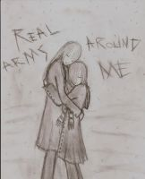 Real Arms Around Me by vampireofthenight