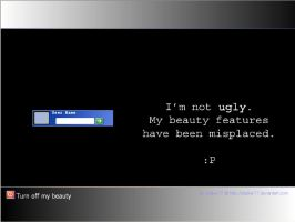 You are not ugly... by stalker77