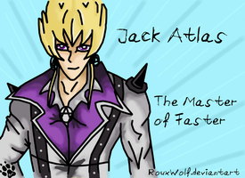 Jack Atlas - Master of Faster by RouxWolf