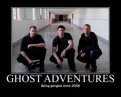 Ghost Adventures motivational2 by KanameRienhartXIII